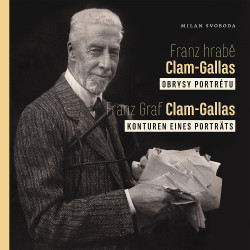 Franz hrabě Clam-Gallas:...