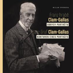 Franz hrabě Clam-Gallas:...