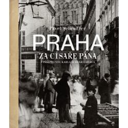 Praha za císaře pána