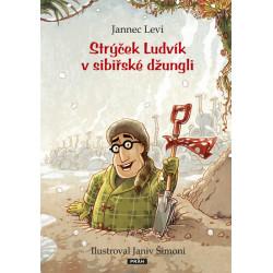 Strýček Ludvík v Sibiřské...
